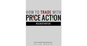 How to Trade with PriceAction Kickstarter